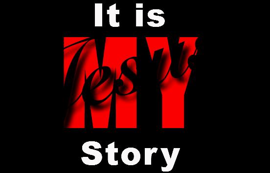 It Is My Story